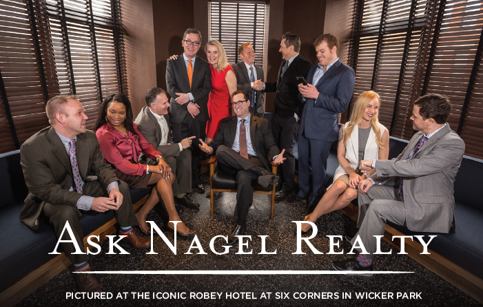 Ask Nagel Realty team photo in Wicker Parks Robey Hotel